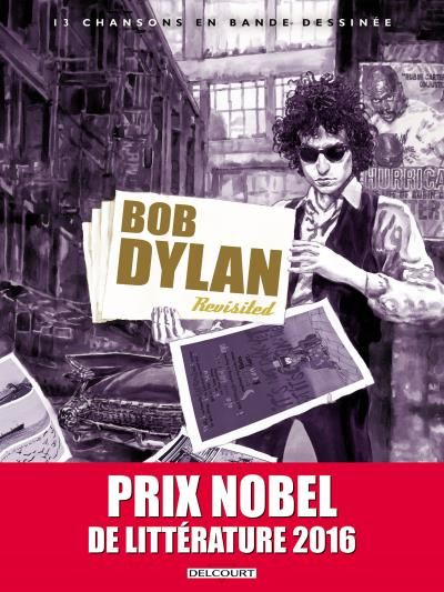 bob dylan 13 chansons en bande dessinées book in French with nobel obi