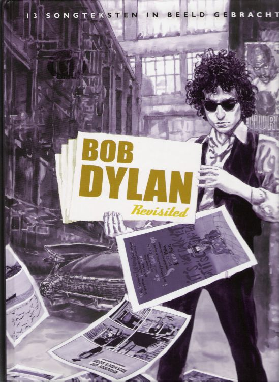 bob dylan revisited 13-songtksten in beeld gebracht book in Dutch
