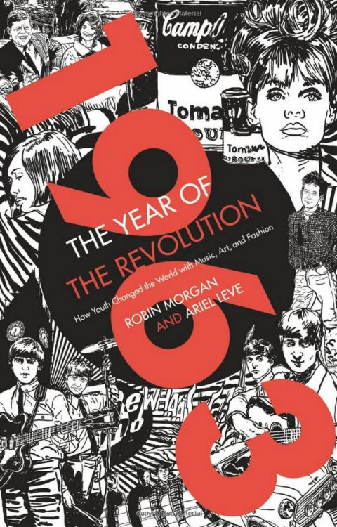 1963 the year of the revolution Bob Dylan book