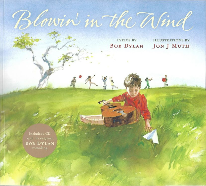 blowin' in the wind lon j muth Bob Dylan book with CD