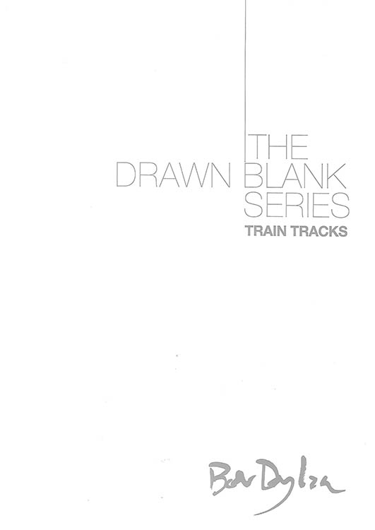 bob dylan the drawn blank series 2012 train tracks uk catalogue