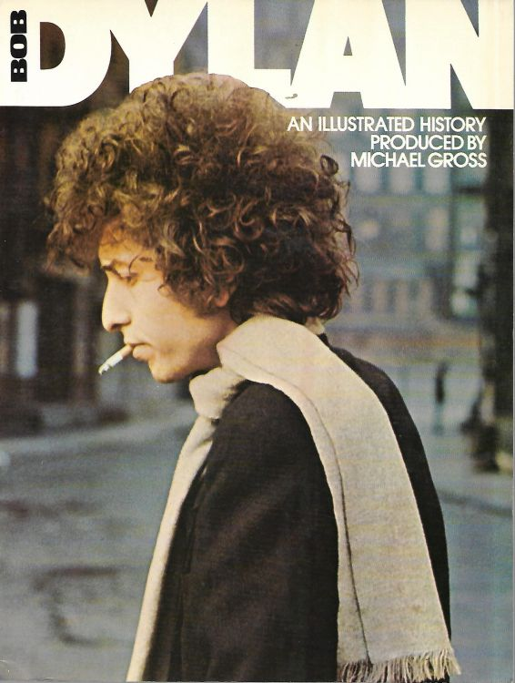 illustrated history grosset dunlap 1978 softcover Bob Dylan book