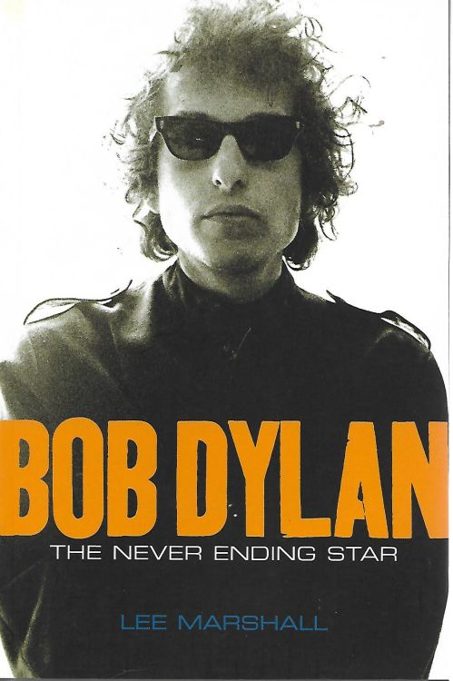 Bob Dylan the never ending star book softcover