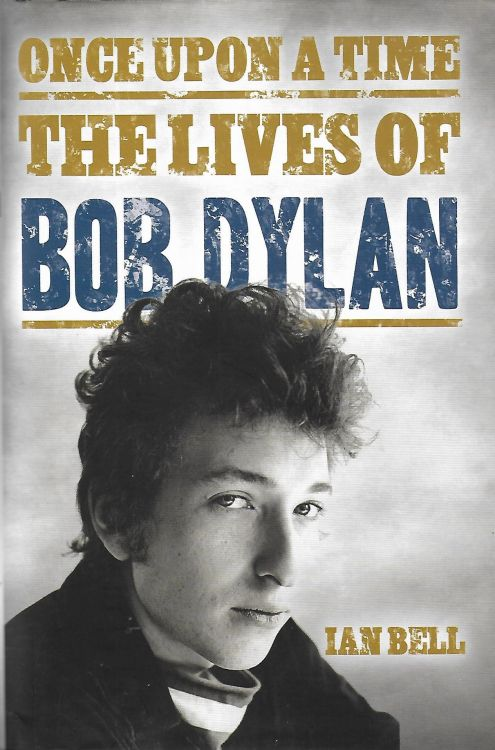 once upon a time ian bell Bob Dylan book