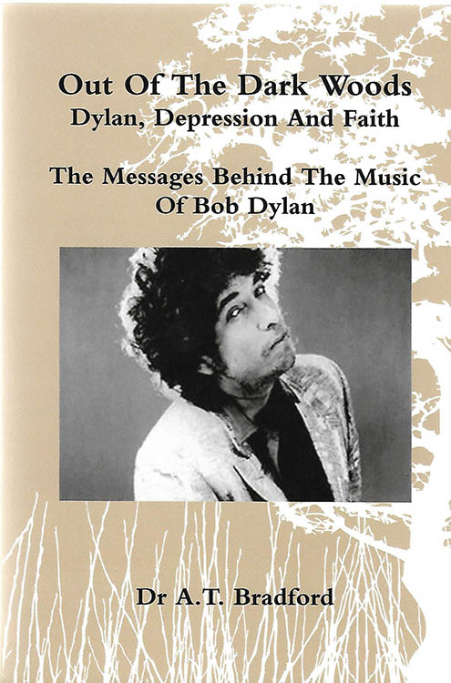 out of the dark woods adam timoty bradford Bob Dylan book