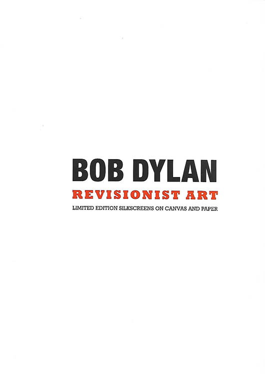 Revisionist Art by Bob Dylan Castle Fine Art, Cheltenham