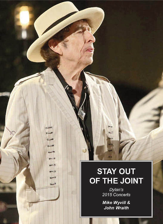 stay out of the joint 2015 concerts Bob Dylan book