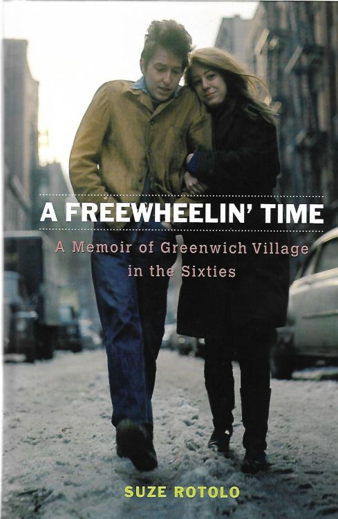 freewheelin' time rotolo large print 2008 Bob Dylan book