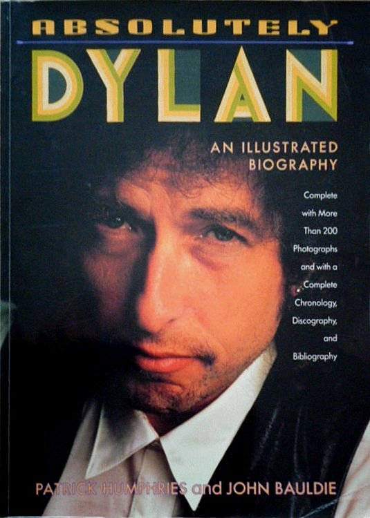 absolutely dylan bauldie book