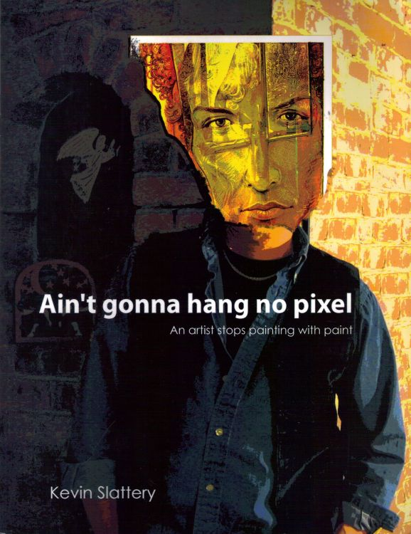 ain't gonna hang no pixel Bob Dylan book