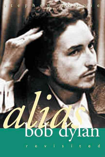alias Bob Dylan revisited book
