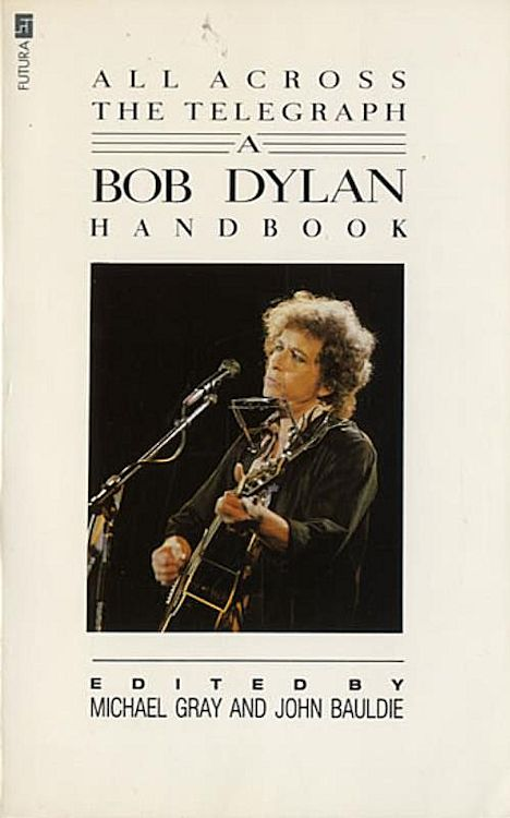 all across the telegraph 1988 Bob Dylan book
