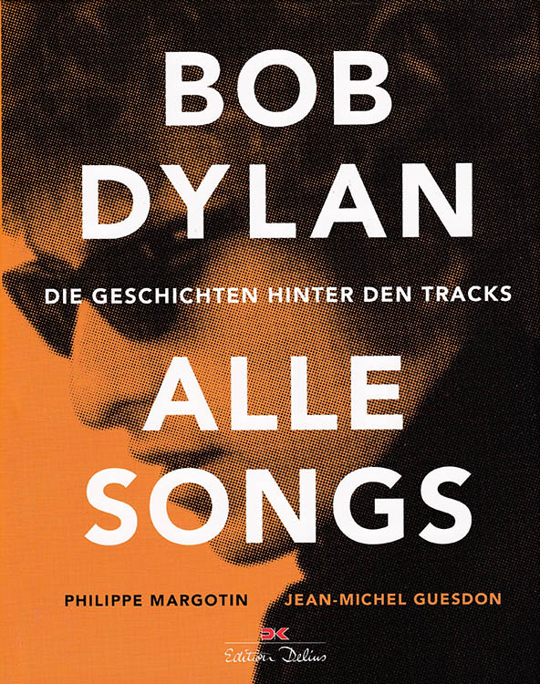 alle songs die geschichten hinter den tracks bob dylan book in German