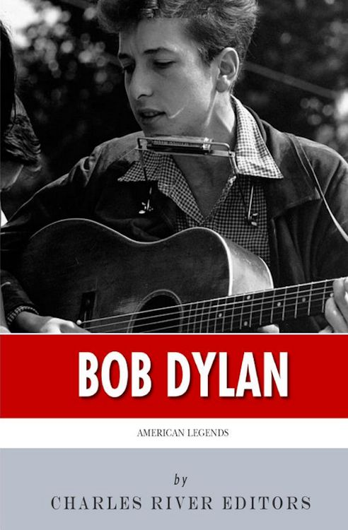 Bob Dylan by charles river editors book