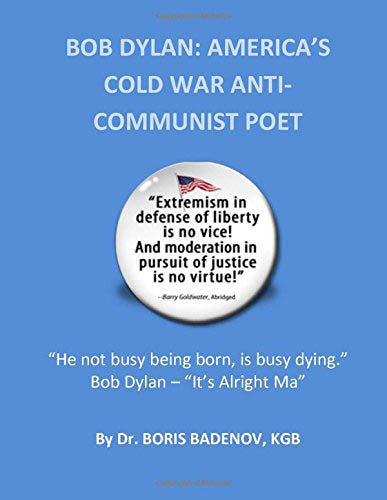 Bob Dylan america's cold war anti-communist poet weberman book