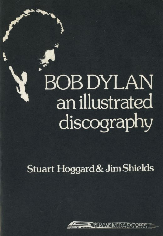 an illustrated discography 1978 Bob Dylan book