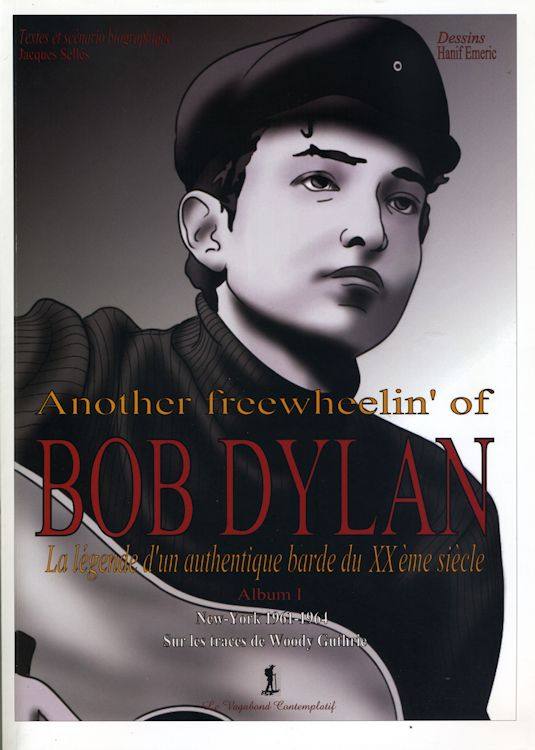 another-freewheelin' jacques selles bob dylan book in French