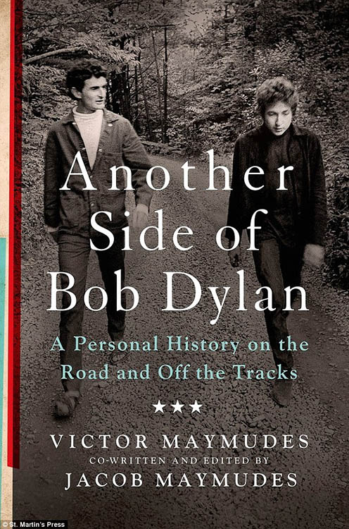 another side of Bob Dylan maymudes book 2014