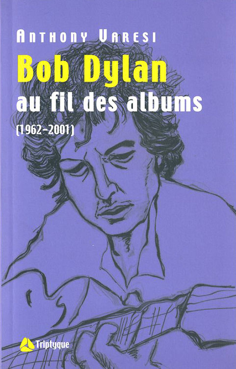 bob dylan au fil des albums book in French