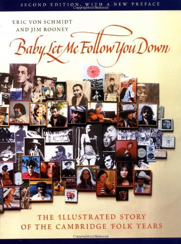 baby let me folleow you down eric von schmidt Bob Dylan book second edition