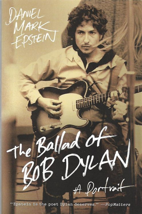 the ballad of Bob Dylan mark epstein harper perennial softcover book