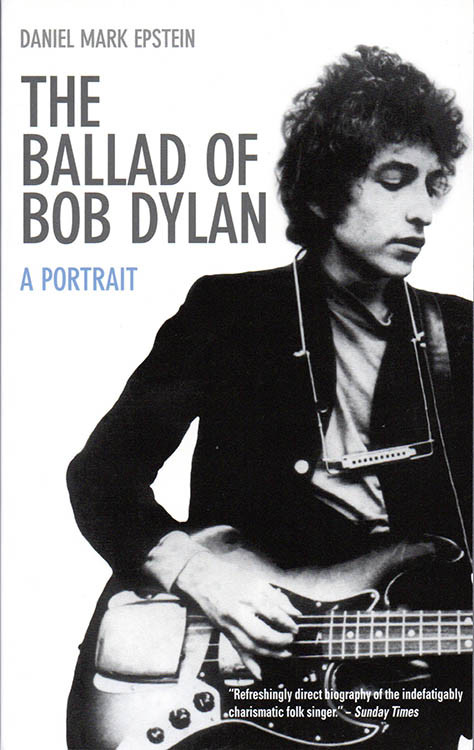 the ballad of Bob Dylan mark epstein Souvenir Press Ltd 2012 book