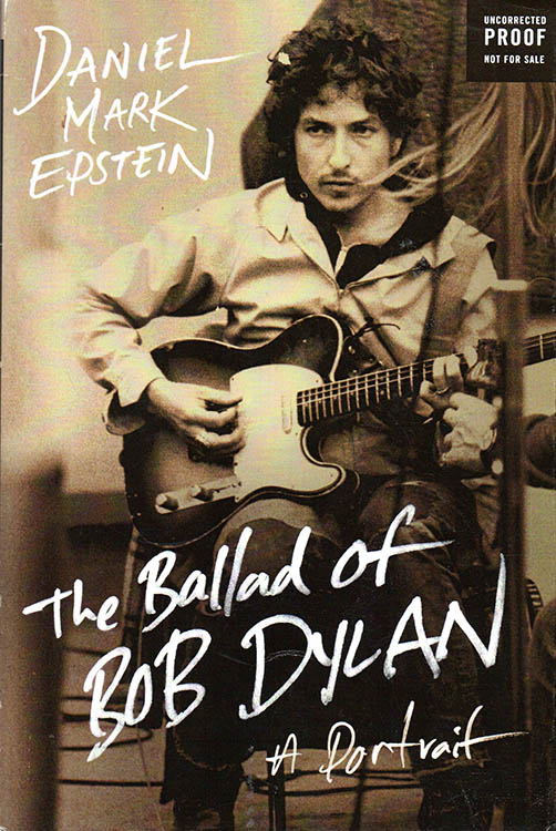 the ballad of Bob Dylan mark epstein uk proof