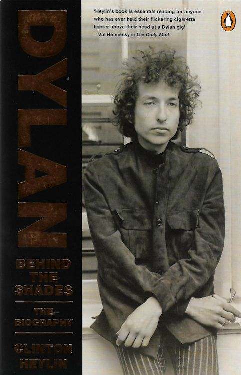behind the shades clinton heylin penguin softcover Bob Dylan book