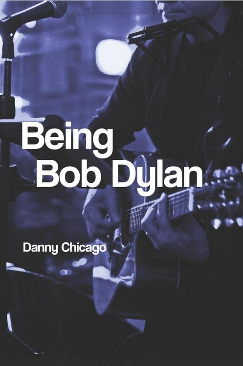 being Bob Dylan book