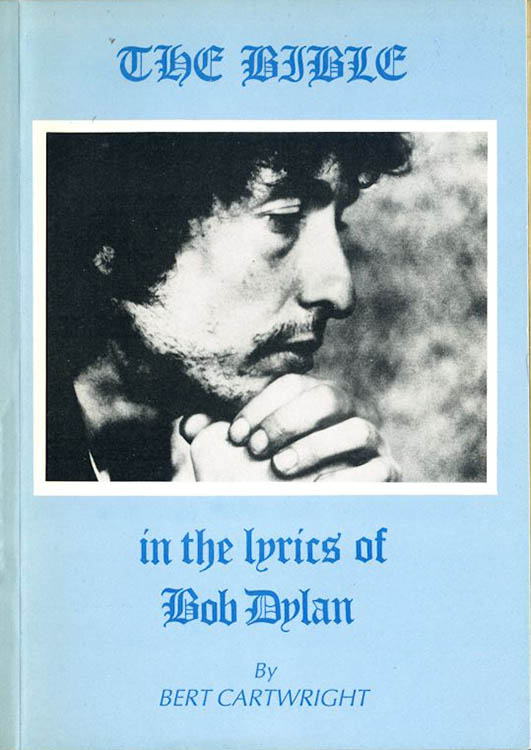 the bible in the lyrics of Bob Dylan book