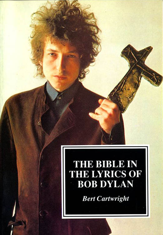the bible in the lyrics of Bob Dylan book 2nd edition