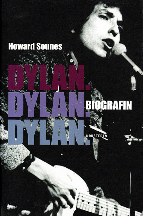 biografin sounes hardcover norstedts bob Dylan book in Swedish