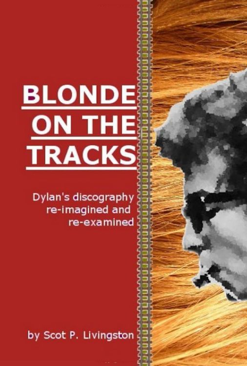 blonde on the tracks Bob Dylan book