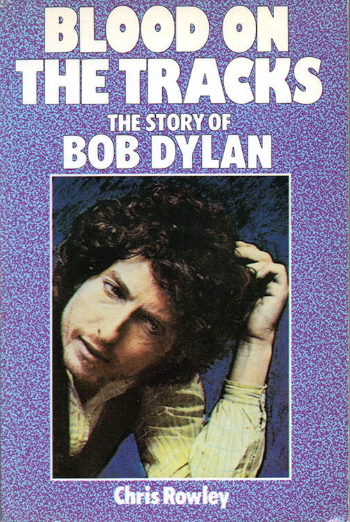 blood on the tracks the story of Bob Dylan book