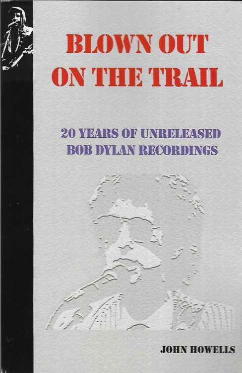 blown Out On The Trails Dylan book paperback