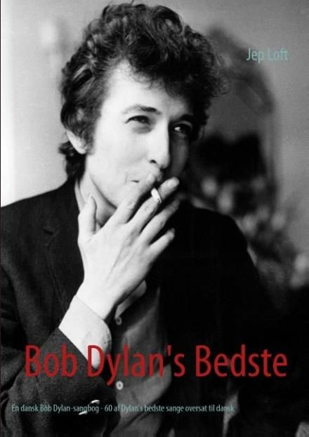 bob Dylan's bedste 60 songs translated into Danish