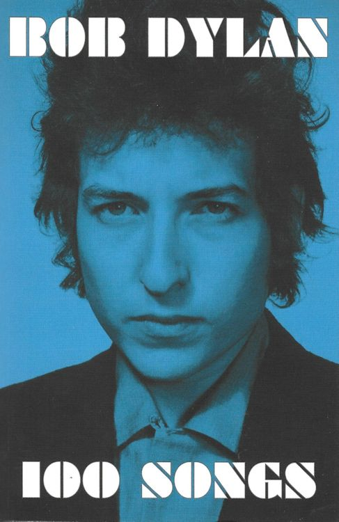 Bob Dylan 100 songs simon & schuster UK book