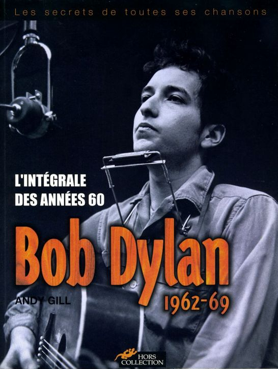 bob dylan 1962-69 l'intégrale des années 60 book in French