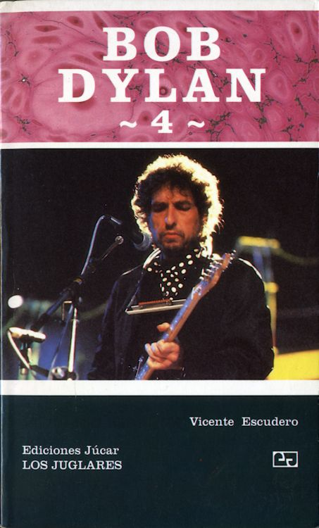 bob dylan 4 vincent escudero book in Spanish