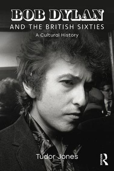 Bob Dylan and the british sixties book