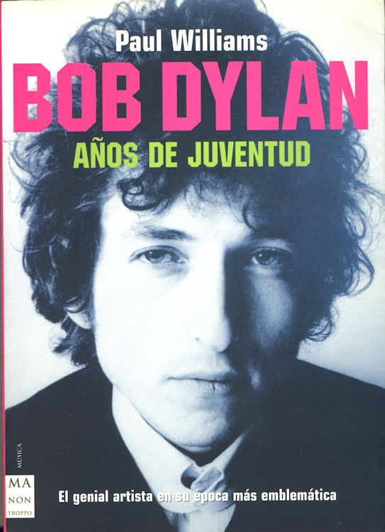 anos de juventud paul williams bob dylan book in Spanish
