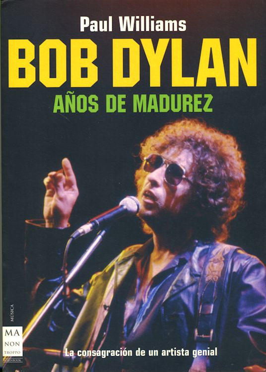 anos de madurez paul williams bob dylan book in Spanish