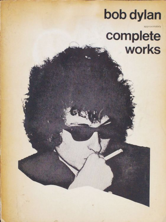 bob dylan approximately complete works