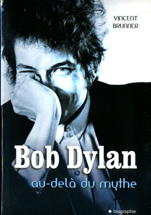 bob dylan an delà du mythe book in French