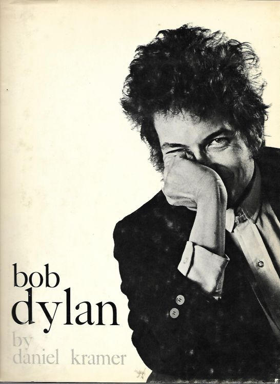 Bob Dylan by daniel kramer castle 1967 2nd edition book