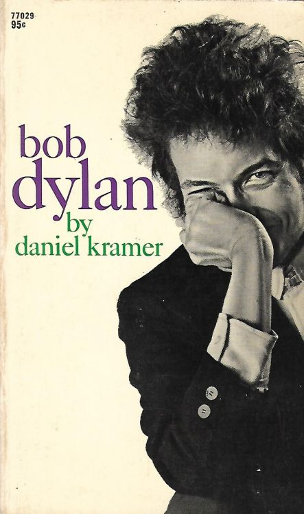 Bob Dylan by daniel kramer citadel press 1968 paperback book