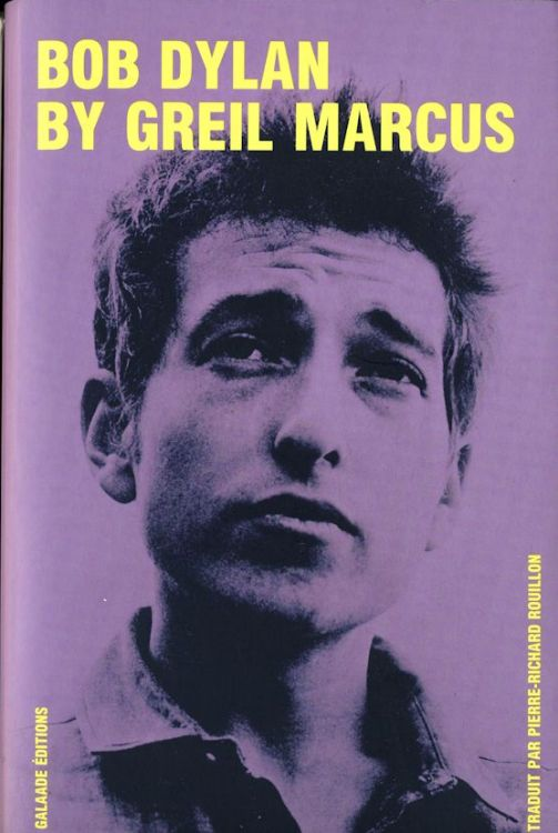 bob dylan by greil marcus book in French