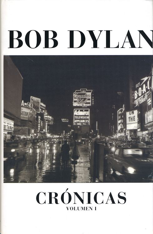 cronicas volumen 1 bob dylan book in Spanish 2005