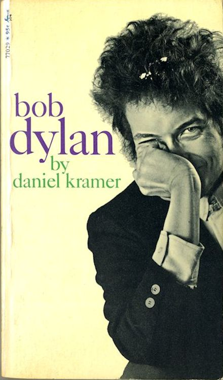 Bob Dylan by daniel kramer citadel press august 1968 book