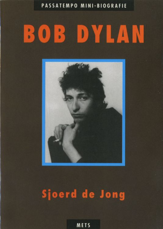 bob dylan by Sjoerd De Jong book in Dutch